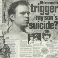 Did cannabis trigger son's suicide